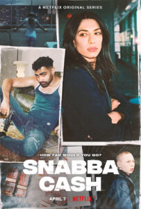 Snabba Cash serie svedese Netflix